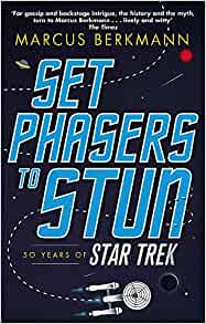 Set Phasers to Stun, Marcus Berkmann