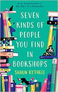 Seven Kinds of People You Find in Bookshops, Shaun Bythell