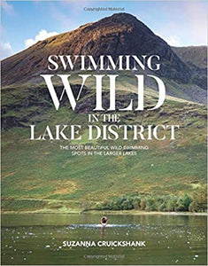 Swimming Wild in the Lake District, Suzanna Cruickshank
