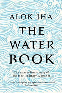 The Water Book, Alok Jha