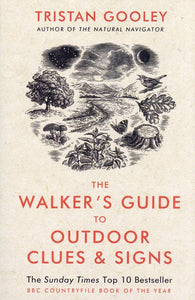 The Walkers Guide to Outdoor Clues & Signs, Tristan Gooley