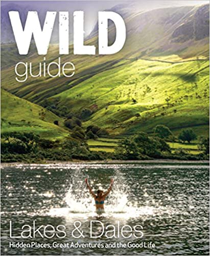 Wild Guide Lake District & Yorkshire Dales, Daniel Start