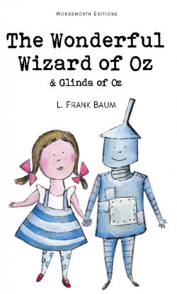 The Wonderful Wizard of Oz, L Frank Baum
