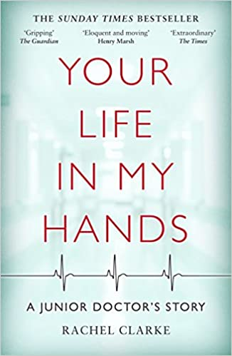 Your Life in my Hands, Rachel Clarke