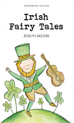 Irish Fairy Tales, Joseph Jacobs