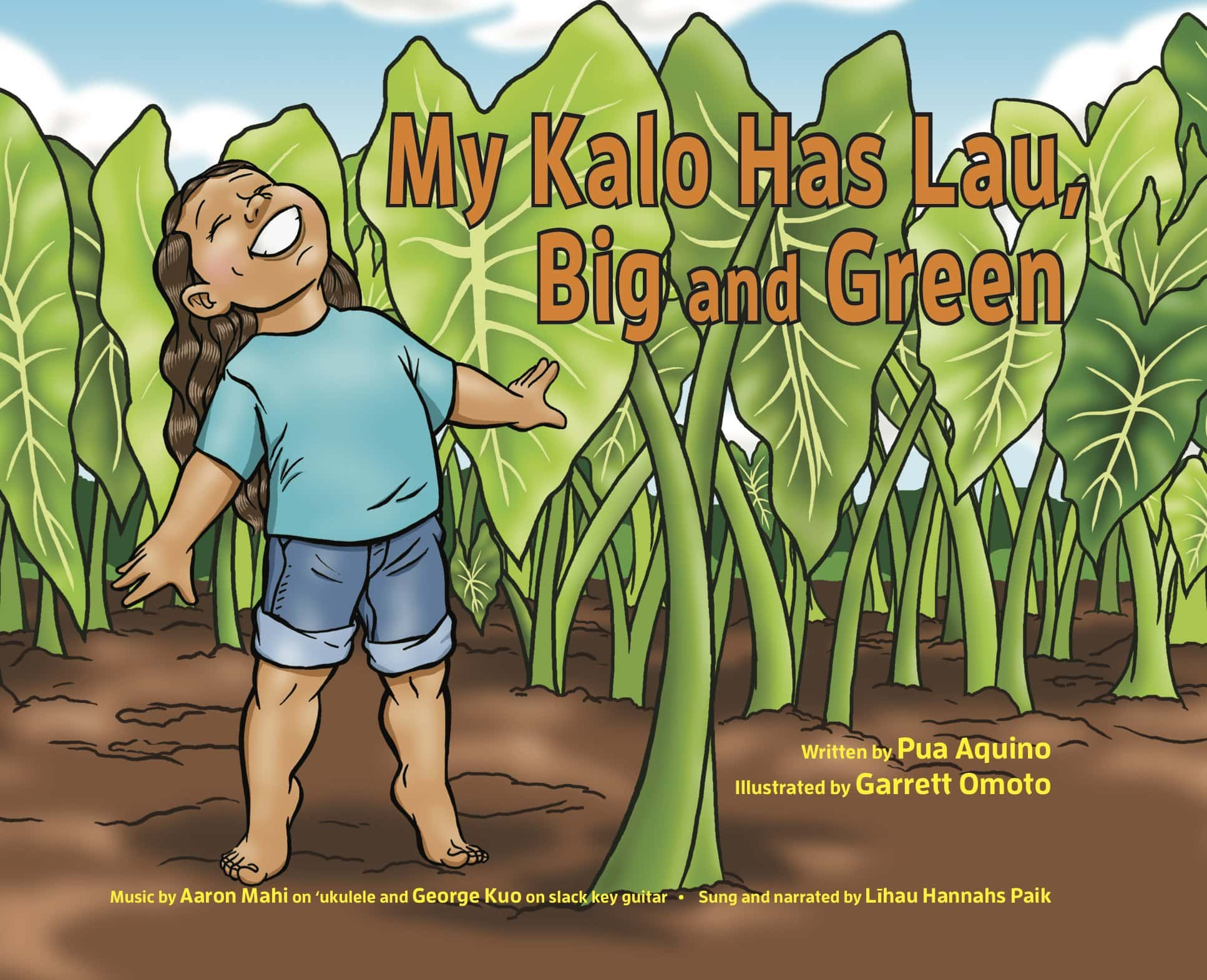 My Kalo Has Lau Big and Green