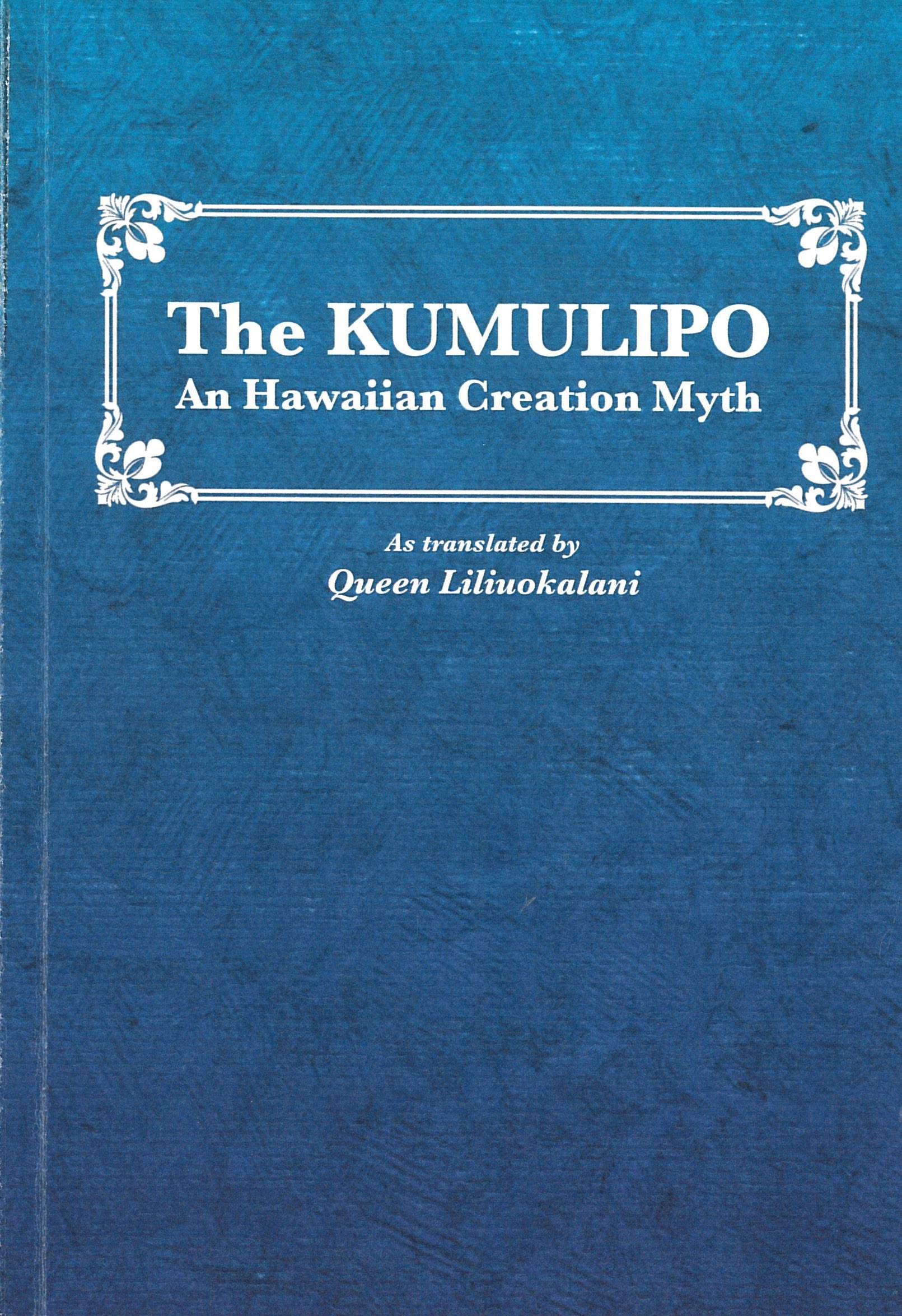 The Kumulipo A Hawaiian Creation Myth