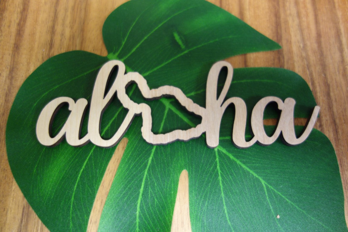 Laser Cut Aloha Maui Wood Cut Out