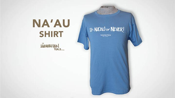 It's Na'au or Never T-shirt - White on Denim Blue