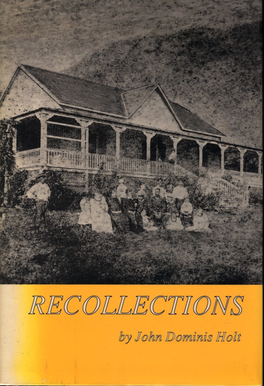 Recollections: Memoirs of John Dominis Holt, 1919-1935