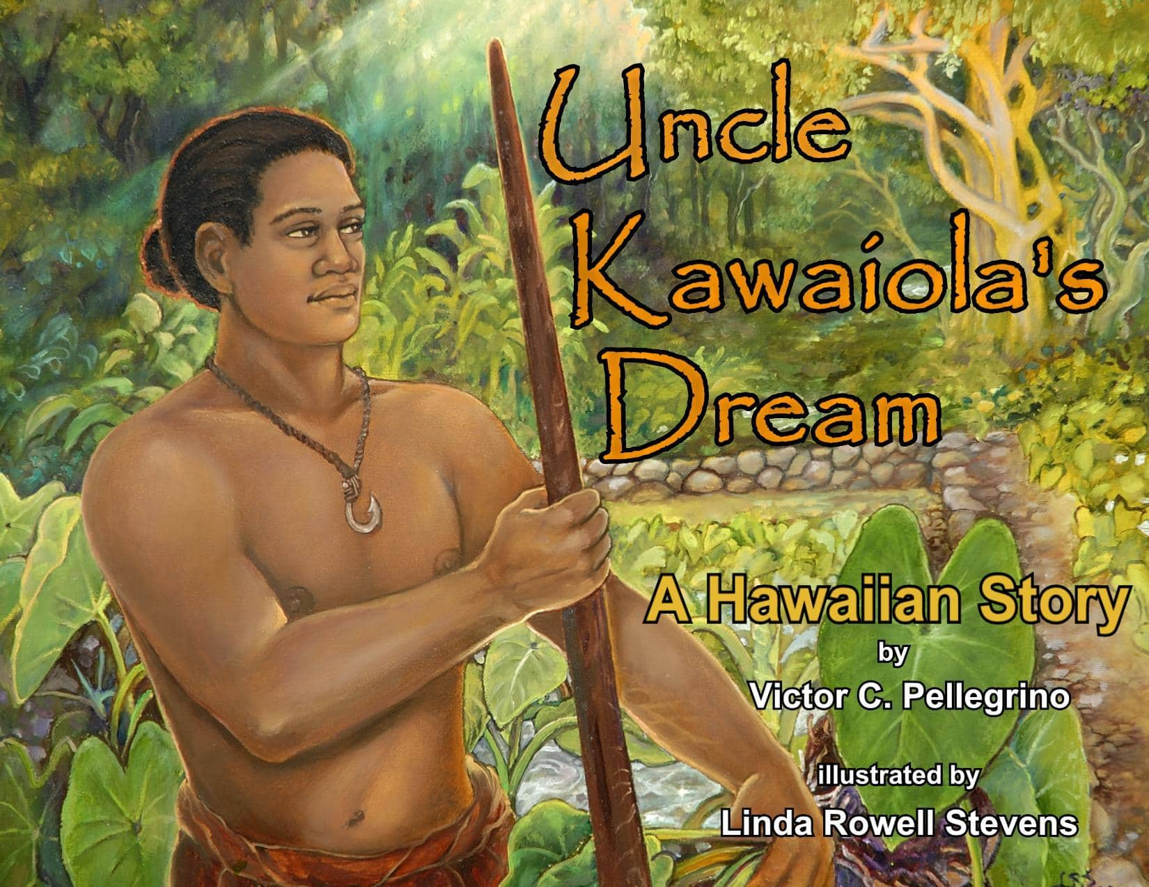 Uncle Kawaiolas Dream Childrens Book
