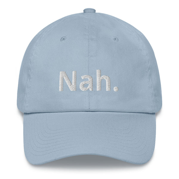 Nah. - Dad hat - Brazilian Soul Beauty Brazilian Soul Beauty - Brazilian Soul Beauty