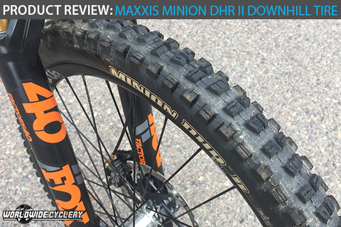 Maxxis Minion DHR II Downhill Tire Review