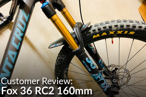 Fox 36 Float 160mm RC2 Fork: Customer Review