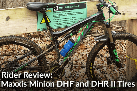 Maxxis Minion DHF and Minion DHR Tires: Rider Review