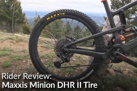 Maxxis Minion DHR II Tire: Rider Review