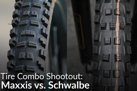 Tire Combo Shootout:  Maxxis vs. Schwalbe (Which Is Right For You?)