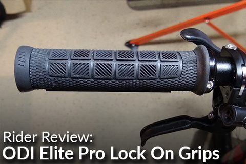 ODI Elite Pro Lock On Grips: Rider Review
