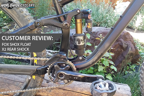 Customer Review: Fox Float X2 Rear Shock