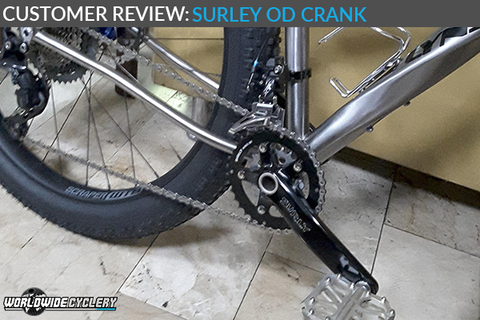 Customer Review: Surly OD Crank