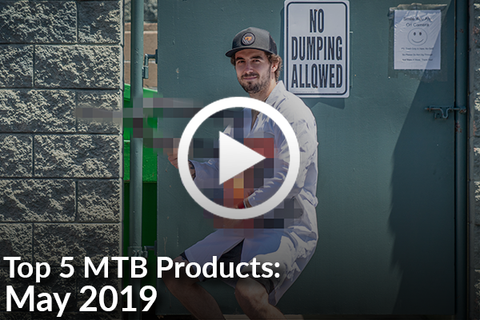 5 Ridiculously Popular MTB Products - May 2019 [Video]