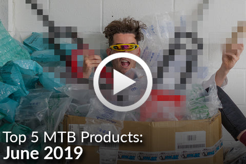 5 Ridiculously Popular MTB Products - June 2019 [Video]