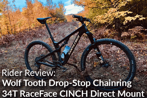 Wolf Tooth Components Drop-Stop Chainring Direct Mount: Rider Review