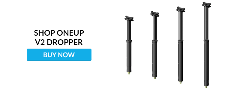 OneUp V2 Dropper Seatpost Review