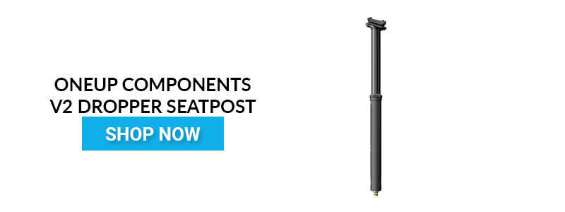 OneUp V2 Dropper Seatpost Rider Review