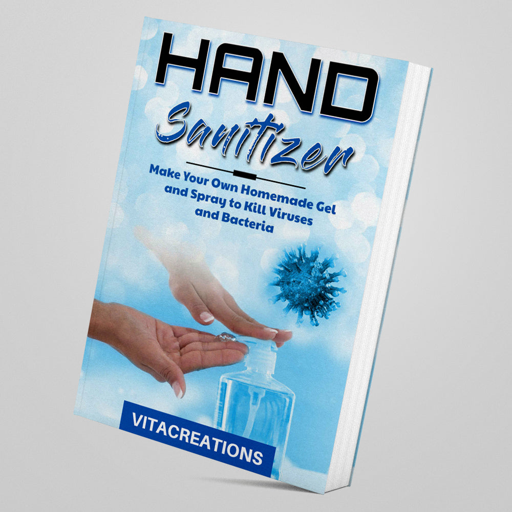 How To Make Your Own Sanitizer EBOOK