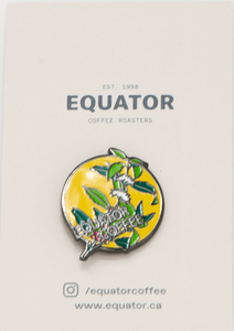 Equator Coffee Roasters Pin - Sweet Justice Coffee Botanicals