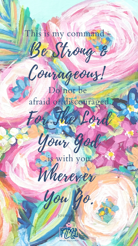 Be Strong & Courageous_Lock Screen_Nicole May Lesher