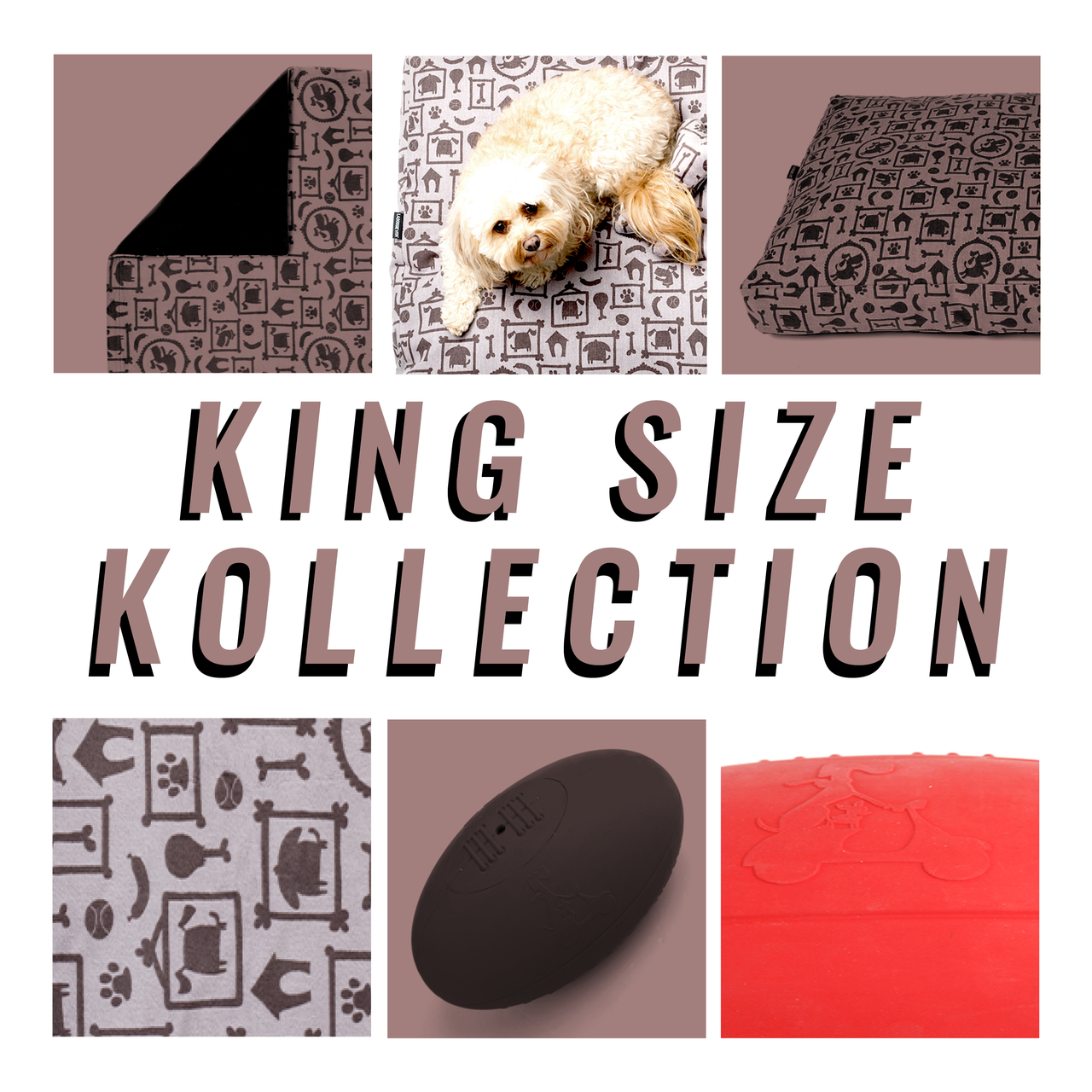 King Size Kollection (XL)