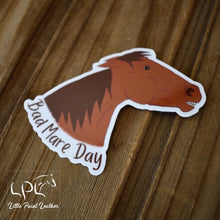 Load image into Gallery viewer, Bad Mare Day Sticker