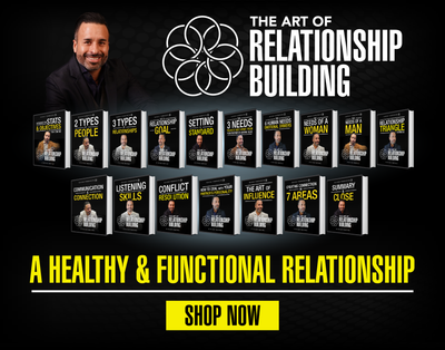 The Art of Relationships - Building a Healthy and Functional Relationship