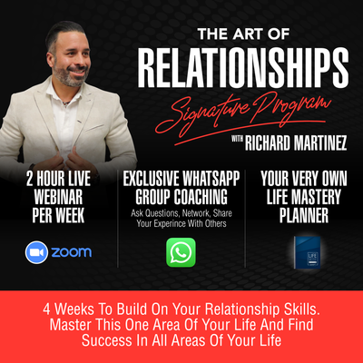 TODAY ONLY! COUPLES DISCOUNT! 2 for 1! The Art Of Relationships - 4 Week Signature Program (Zoom)