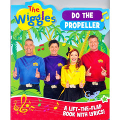 THE WIGGLES DO THE PROPELLER FLAP BOOK