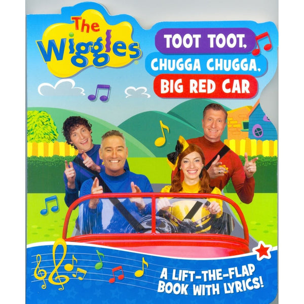 THE WIGGLES TOOT TOOT, CHUGGA CHUGGA, BIG RED CAR FLAP BOOK