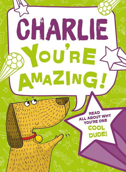YOU'RE AMAZING CHARLIE