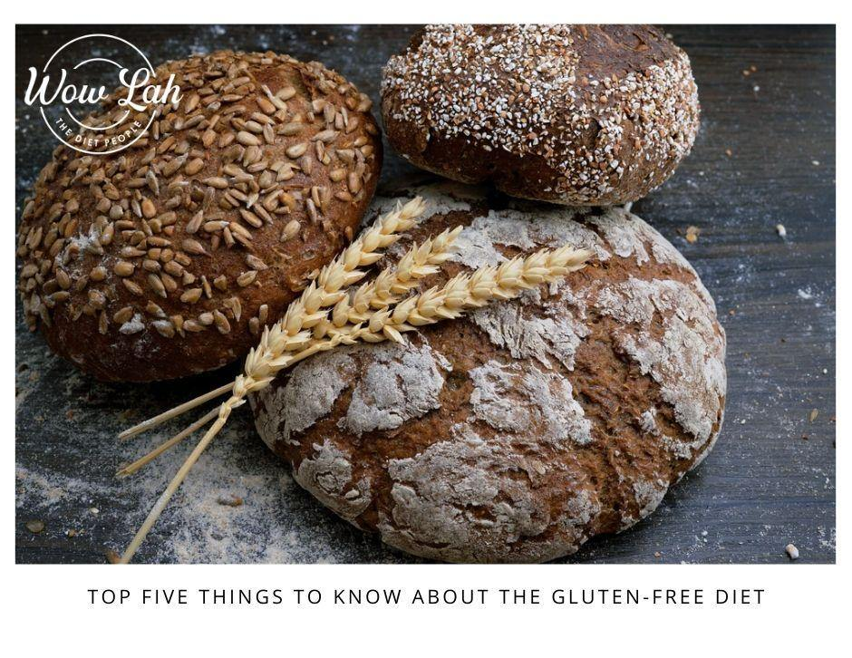 Top Five Things to Know About the Gluten-Free diet