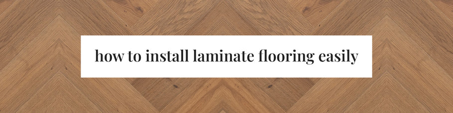 How to Install Laminate Flooring Easily
