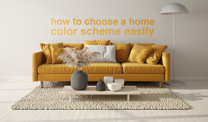 How to Choose a Home Color Scheme Easily