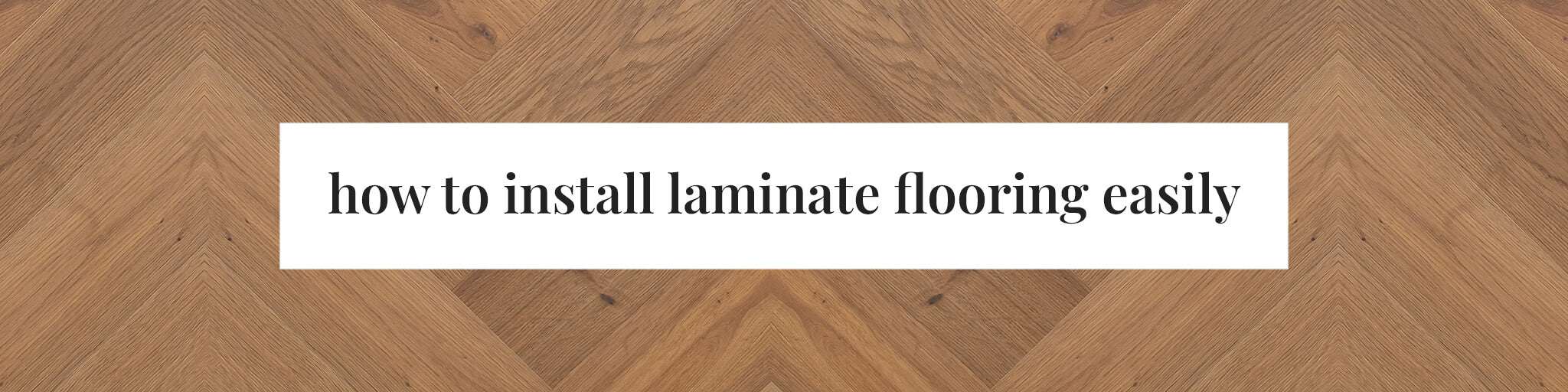How to Install Laminate Flooring Easily Blog