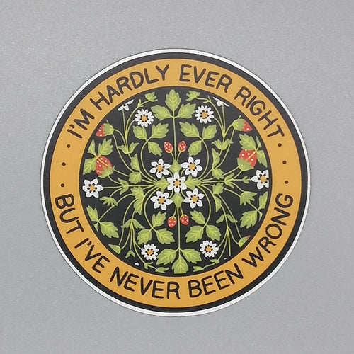 Stay Home Club Hardly Ever Right Vinyl Sticker from Indie Edinburgh