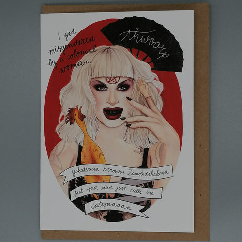Oh Gosh Cindy! Katya Zamolodchikova Card from Indie Edinburgh