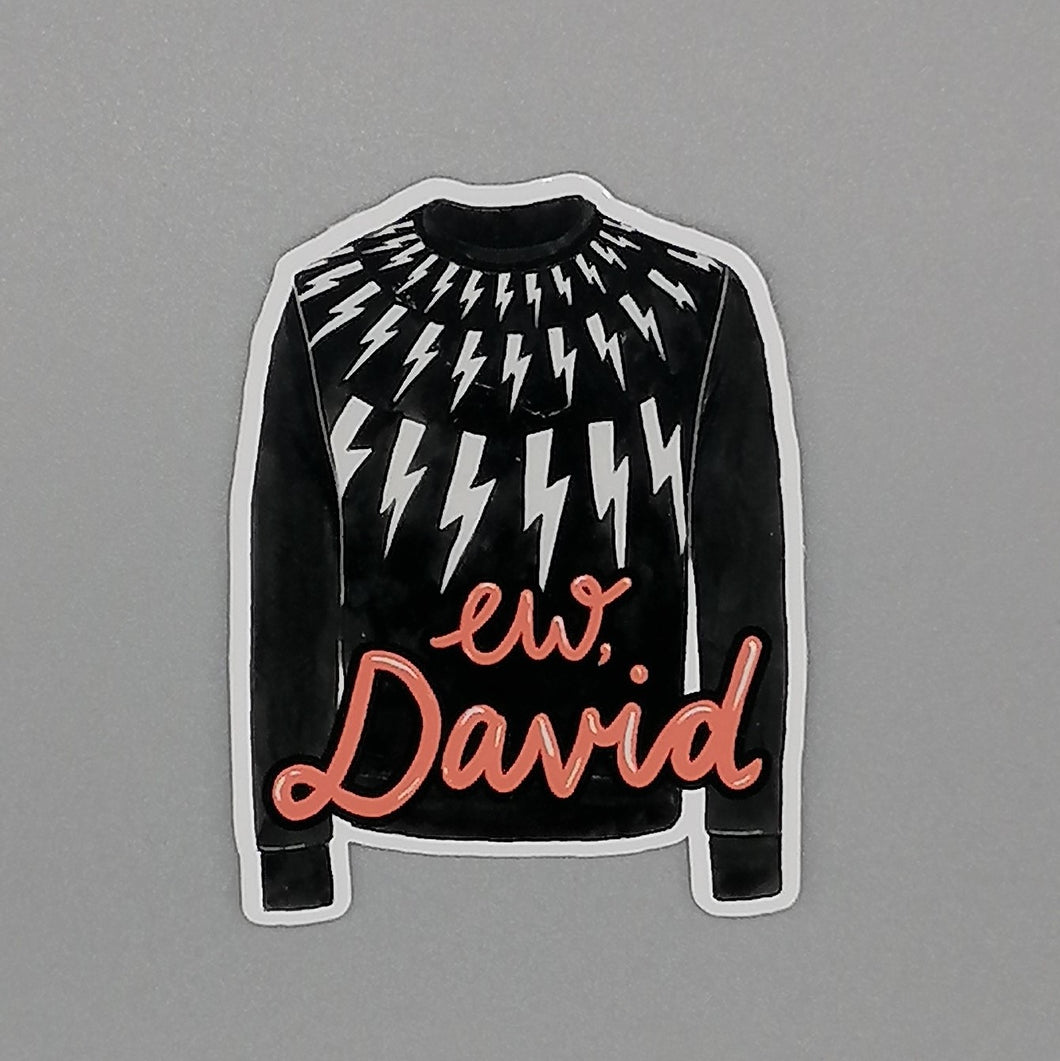 Oh Gosh Cindy! Schitt's Creek Ew David Sticker from Indie Edinburgh