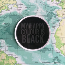 Load image into Gallery viewer, LUNA MCR MY HAPPY COLOUR IS BLACK VINYL STICKER