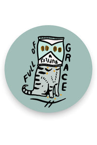 Stay Home Club Full of Grace Cat  Vinyl Sticker from Indie Edinburgh