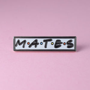 Mates (Friends) Enamel Pin available from Indie Edinburgh