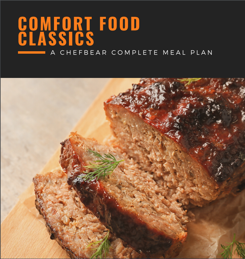 Comfort Food Classics - A CHEFBear Meal Plan
